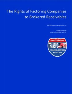 The Rights of Factoring Companies to Brokered Receivables